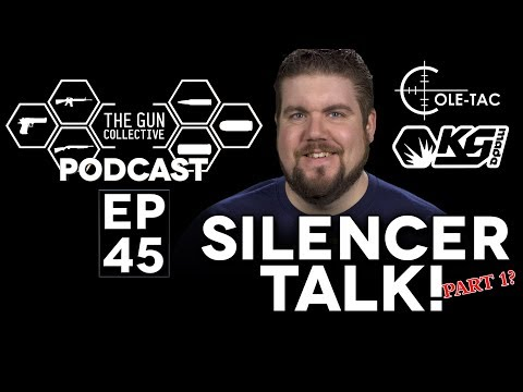 Why are silencers so expensive? | TGC PODCAST | Ep. 045
