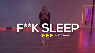 F**K Sleep - A$AP Rocky (feat. FKA Twigs) - Macy Swaim Choreography | @macyswaimyy x @kmdanceacademy