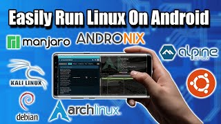 Easily Run Linux On Android With AndroNix - Linux Distro on Android without root