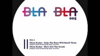 [BlaBla 005] A2- Olene Kadar  - Only The Buzz Will Smell Them