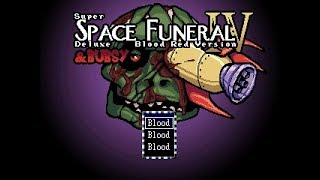 Mysteries of the Fuzzy Empire(Super Space Funeral 4 Deluxe Blood Red Version & Bubsy)