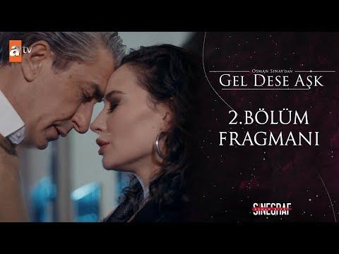 Gel Dese Aşk - 2. Bölüm Fragmanı