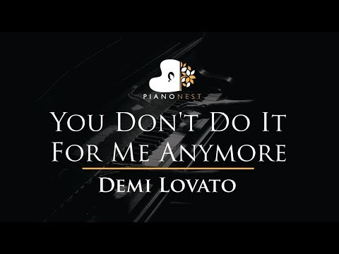 Demi Lovato - You Don't Do It For Me Anymore - Piano Karaoke / Sing Along / Cover with Lyrics