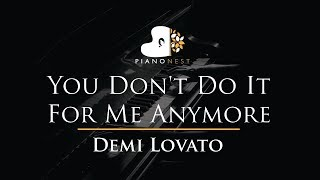 Demi Lovato - You Don't Do It For Me Anymore - Piano Karaoke / Sing Along / Cover with Lyrics Mp3