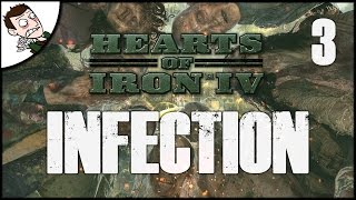 ZOMBIES INVADE RUSSIA! Hearts of Iron 4 Infection Mod Gameplay - Part 3