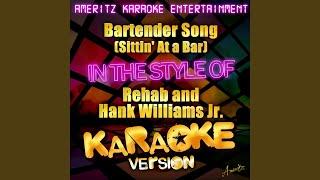 Bartender Song (Sittin