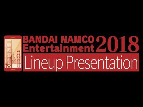 BANDAI NAMCO Entertainment Lineup Presentation 2018 | iOS, Android