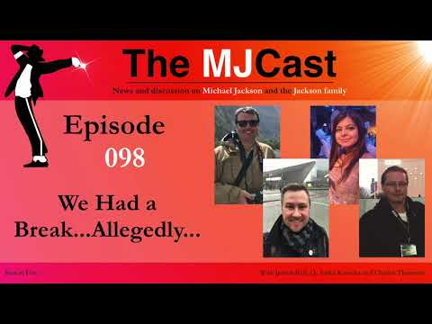 The MJCast - Episode 098: We Had A Break…Allegedly…