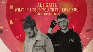 Ali Gatie - What if I told you that I love you (Don Diablo Remix) | Official Audio