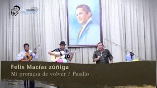 RCristal - Félix Macías - Mi promesa de volver (pasillo)