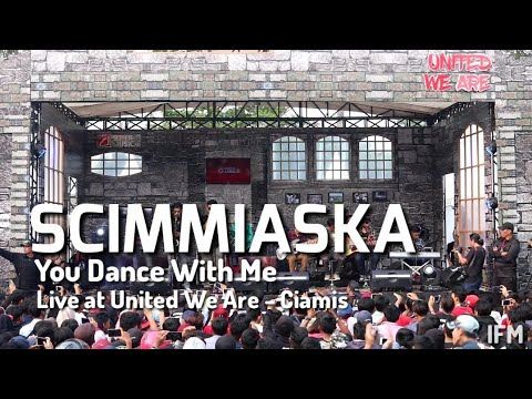 [HD] Scimmiaska - You Dance With Me [ Live at SuperMusic.id||United We Are||Ciamis ]
