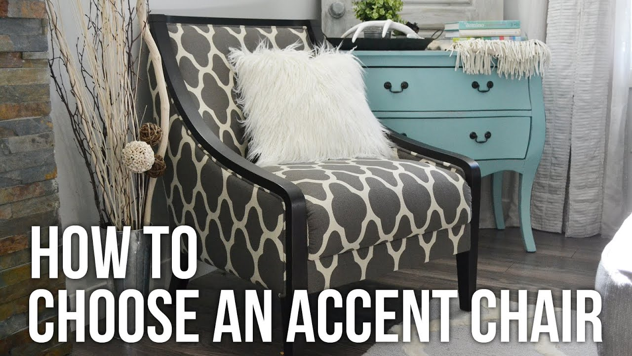 Tip Tuesday How To Choose An Accent Chair