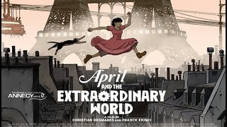 Abril y el Mundo Extraordinario (Avril et le monde truqué) Reseña sin spoilers.