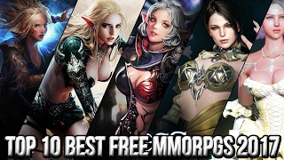 Top 10 Best Free MMORPG Games 2017 | Best Free Online Games You Should Play In 2017