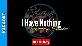I have nothing by whitney houston ( karaoke: male key)