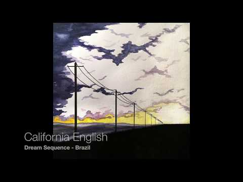 California English - Dream Sequence [Full Album Stream]