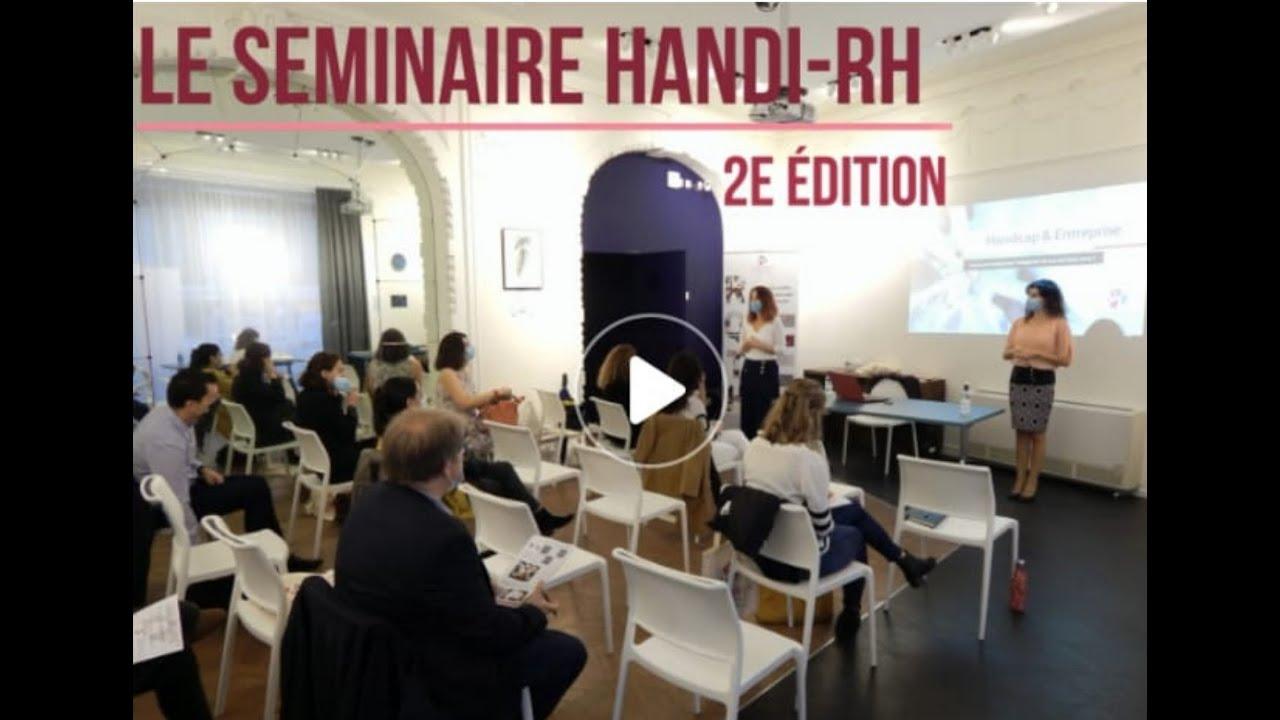 Retour sur le séminaire Handi-RH - 2ème édition !