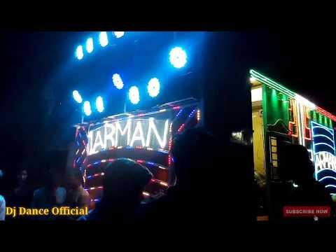 Arman DJ Chandrawatiganj// Dj Dance Official
