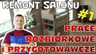 Prace rozbiórkowe i przygotowawcze - Remont salonu #1