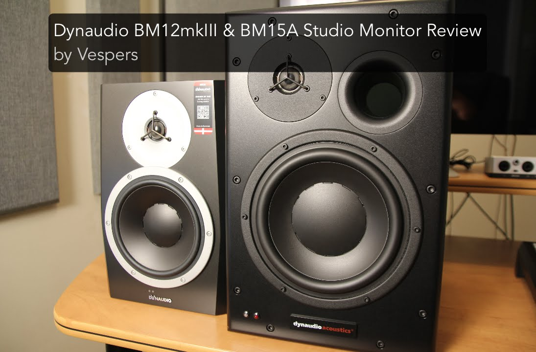 Studio Monitor Shoot Out Dynaudio Bm15a Vs Bm12mkiii