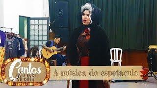 Cantos de Coxia e Ribalta - A música do espetáculo