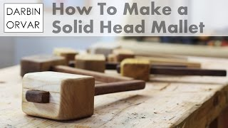 Making a Solid Head Mallet By Hand