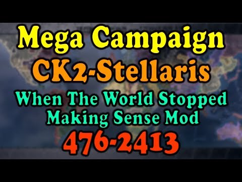 CK2-Stellaris Mega Campaign Timelapse 476-2413 When The Worl