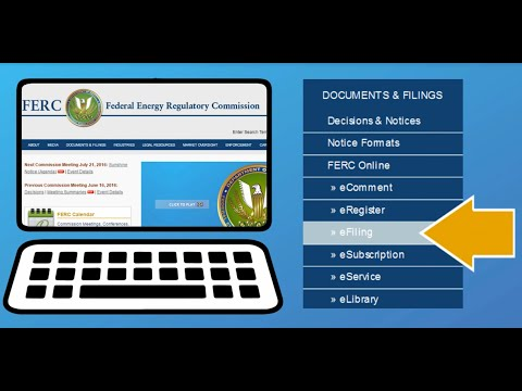 Learn How to eFile, eComment, and eSubscription at the Federal Energy Regulatory Commission