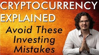 Don't Make These Bitcoin & Crypto Investing Mistakes - Cryptocurrency Explained - Free Course