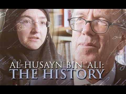 Al-Husayn Ibn Ali - The History