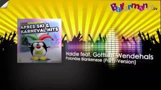 Haidie feat. Gottlieb Wendehals - Polonäse Blankenese (Party-Version)