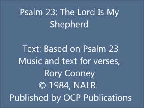 Psalm 23: The Lord Is My Shepherd (Cooney setting)
