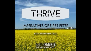 THRIVE - STANDING TALL - Message #13 - Aug 30