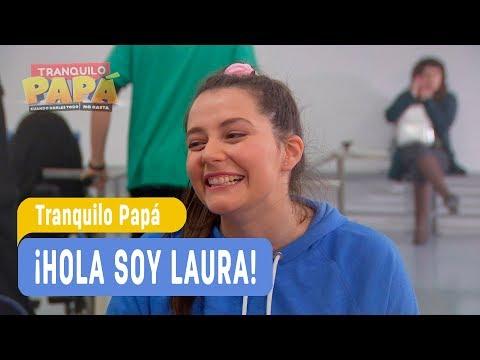 Tranquilo Papá - ¡Hola soy Laura! - Santi y Laurita / Capítulo 1