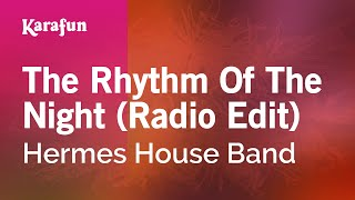 Karaoke The Rhythm Of The Night (Radio Edit) - Hermes House Band *