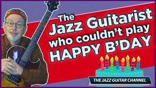 The Jazz Guitarist Who Couldn't Play Happy Birthday