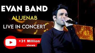 Evan Band - Alijenab - Live in Concert ( ایوان بند - اجرای زنده ی آهنگ عالیجناب )