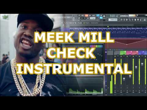 Meek Mill Check Instrumental | Remake | fl studio 12 | 2017
