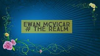 Ewan McVicar - The Realm -★