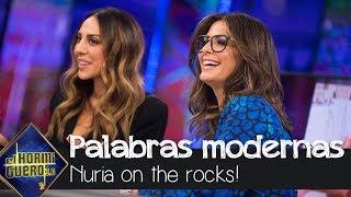 Nuria Roca enseña palabras modernas: Parguela, carencias, cunde poga o random - El Hormiguero 3.0
