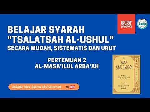 BELAJAR MUDAH TSALATSATUL USHUL DENGAN BAGAN (BAG 2 : AL-MASA'ILUL ARBA'AH)