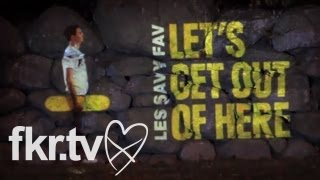 """Les Savy Fav - """"Let's Get Out Of Here"""" (Official Music Video)"""