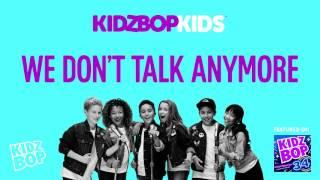 KIDZ BOP Kids - We Don't Talk Anymore (KIDZ BOP 34)