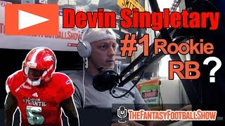 Devin Singletary is the Top Rookie RB in 2019 NFL Draft | The Fantasy Football Show with Smitty