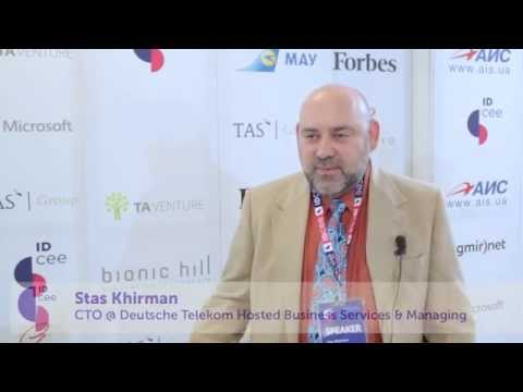 IDCEE 2013: Interview with Stas Khirman (CTO @Deutsche Telekom & MP @TEC Ventures)