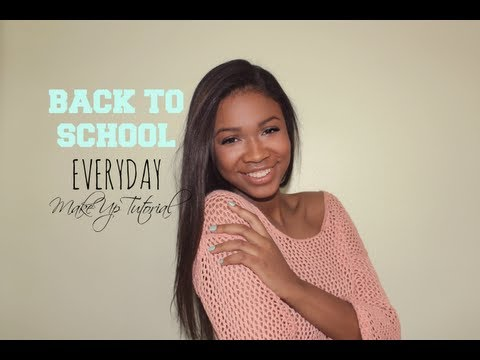 Back To School Simple Everyday Makeup Tutorial