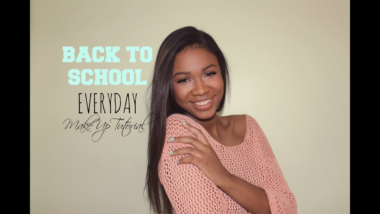 Back To School Simple Everyday Makeup Tutorial - YouTube