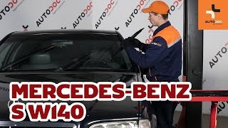 How to replace front wipers blades Mercedes-Benz S W140 TUTORIAL | AUTODOC