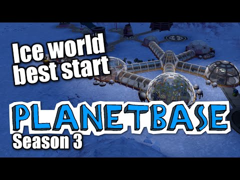 Planetbase - s3 ep 1 - ICE WORLD, BEST START - Let's Play Planet Base