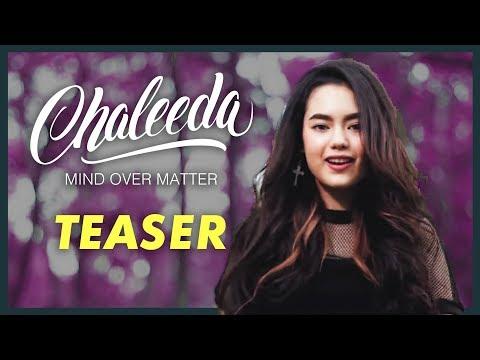 Chaleeda - Mind Over Matter [TEASER]